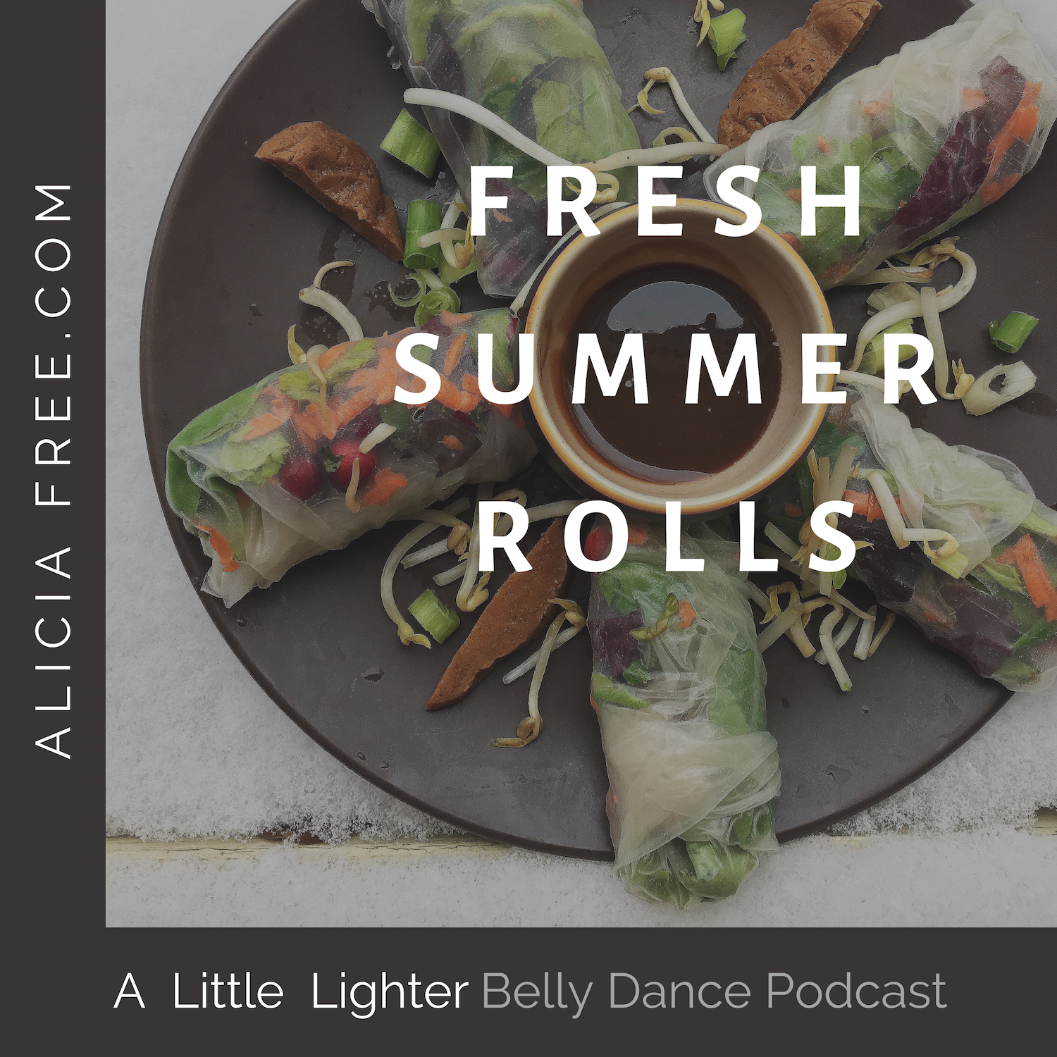 Belly Dance Podcast 002 Recipe