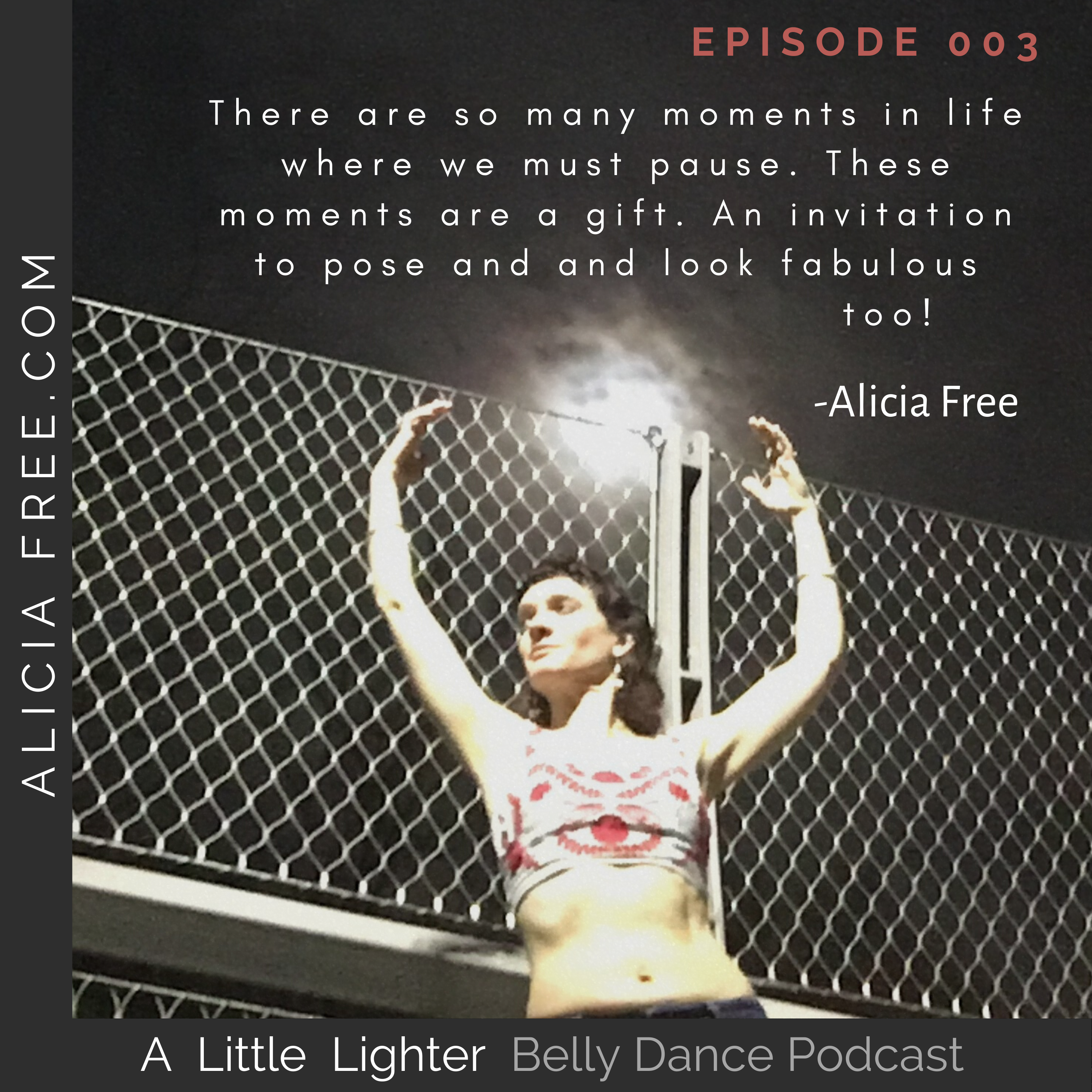Belly Dance Podcast 003 Quote