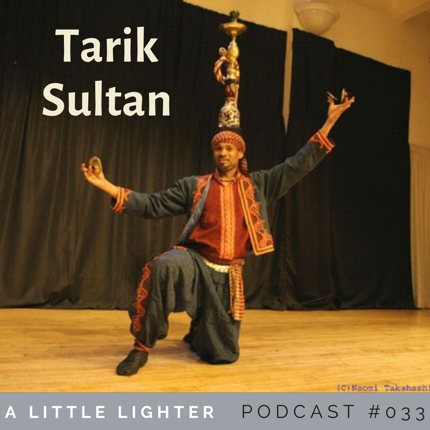 Belly Dance Podcast tarik sultan