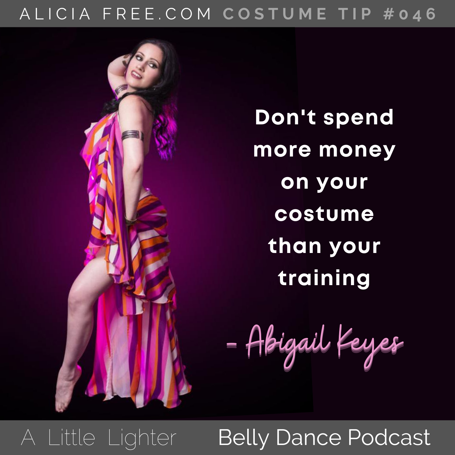 Belly Dance Podcast 046 Costume Tip