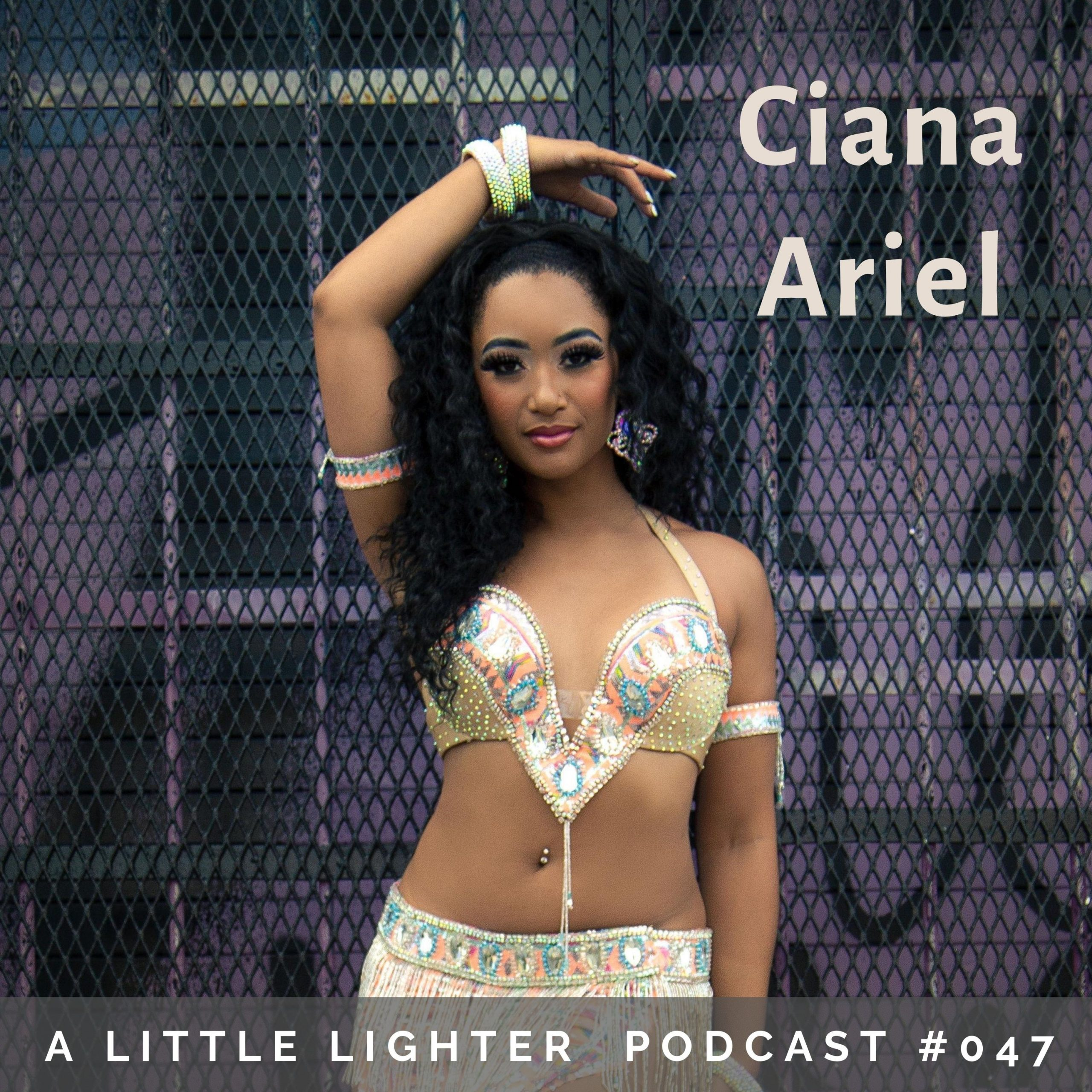 Belly Dance Podcast ciana ariel