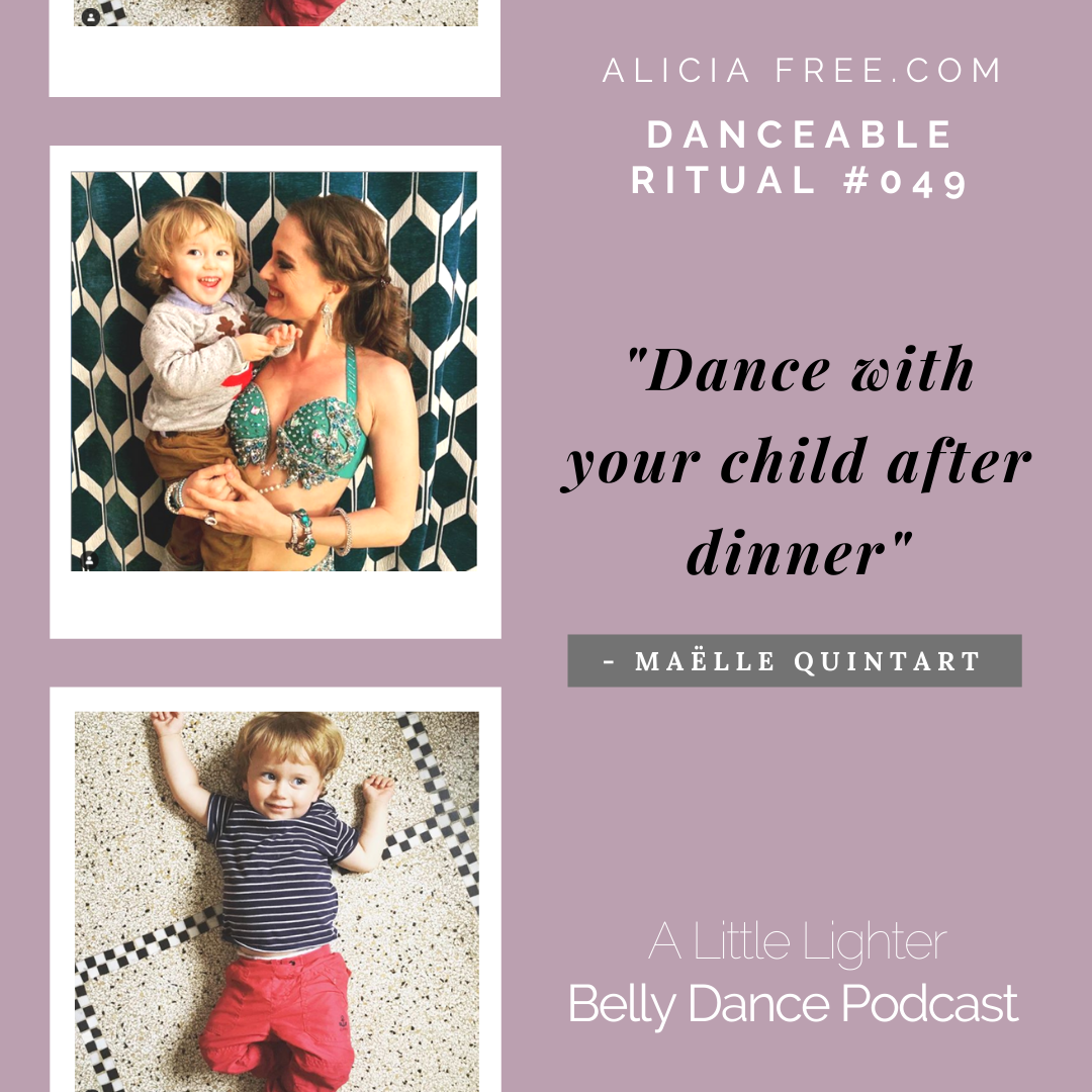 Belly Dance Podcast 049 Maelle Danceable Ritual