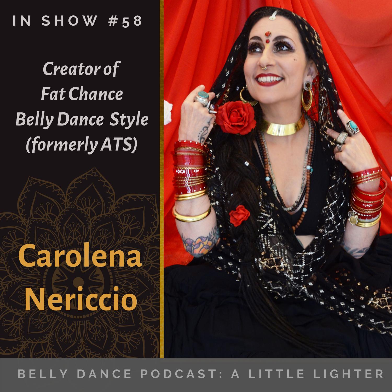 058 Belly Dance Podcast Carolena Nericcio